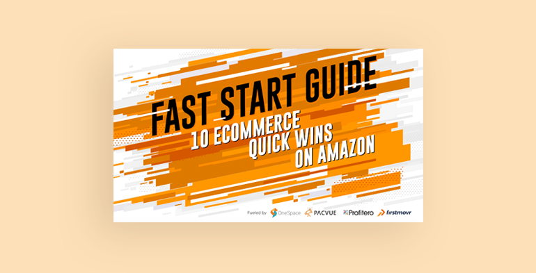 Fast Start Guide: 10 eCommerce Quick Wins on Amazon