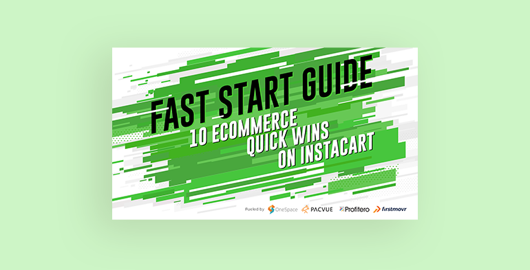 Fast Start Guide: 10 eCommerce Quick Wins on Instacart
