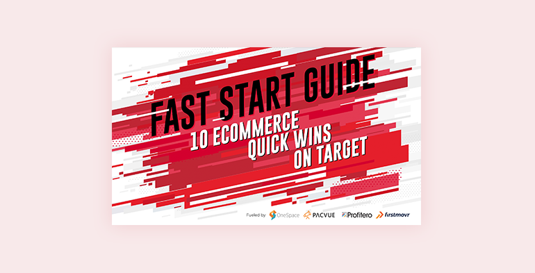 Fast Start Guide: 10 eCommerce Quick Wins on Target