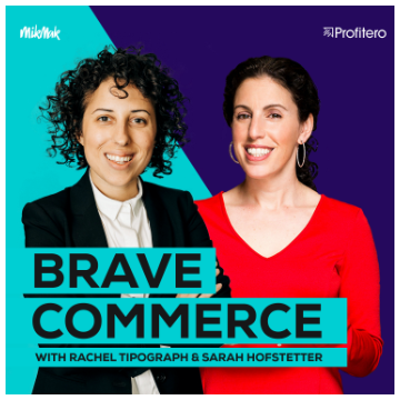 BraveCommerce Podcast cover photo with Rachel and Sarah on a colored background